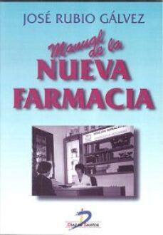Descarga gratuita de libros electrónicos para ipad. MANUAL DE LA NUEVA FARMACIA RTF FB2 in Spanish de JOSE RUBIO GALVEZ