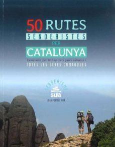 50 rutes senderistes per catalunya-joan portell i rifa-9788482166230