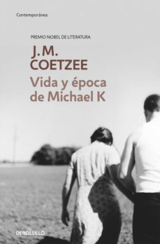 Descargas de pdf gratis ebooks VIDA Y EPOCA DE MICHAEL K. 9788483463130