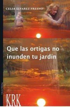 Followusmedia.es Que Las Ortigas No Inunden Tu Jardin Image