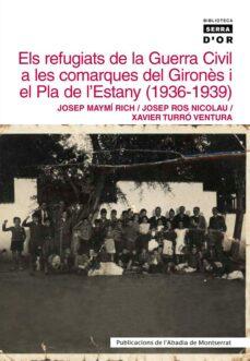 Inmaswan.es Els Refugiats De La Guerra Civil A Les Comarques Del Girones I El Pla De L Estany (1936-1939) Image