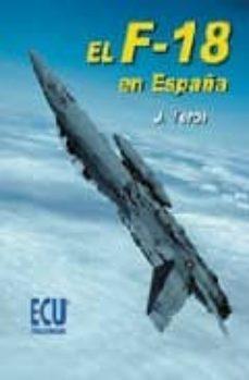 Descargar EL F-18 EN ESPAÃ'A gratis pdf - leer online