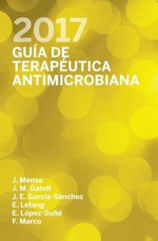 Descargas gratuitas de libros electrónicos en pdf. GUIA DE TERAPEUTICA ANTIMICROBIANA 2017  27ª ED. iBook in Spanish de  9788488825230