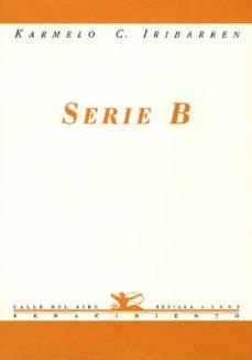 serie b-karmelo iribarren-9788489371330