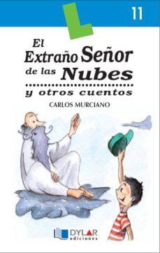 el extraño señor de las nubes y otros cuentos-carlos murciano gonzalez-9788489655430