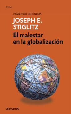el malestar de la globalizacion-joseph stiglitz-9788490626030