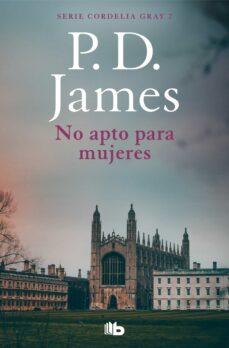 Descargar libro ingles NO APTO PARA MUJERES (SERIE CORDELIA GRAY 1) 9788490708330 en español