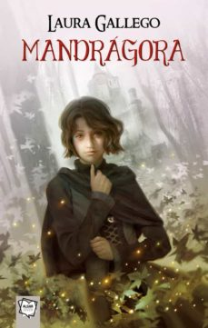 Descargar libro gratis de telefono MANDRAGORA de LAURA GALLEGO GARCIA (Spanish Edition) 9788491420330 MOBI