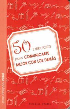 50 ejercicios para comunicarte con los demas-jean philippe vidal-9788492716630