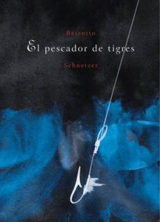 Followusmedia.es El Pescador De Tigres Image