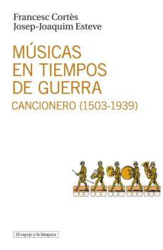 Descargar MUSICAS EN TIEMPOS DE GUERRA gratis pdf - leer online
