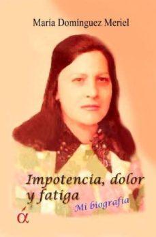 Chapultepecuno.mx Impotencia, Dolor Y Fatiga Image