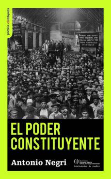 EL PODER CONSTITUYENTE: ENSAYO SOBRE LAS ALTERNATIVAS DE