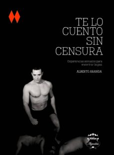 Noticiastoday.es Te Lo Cuento Sin Censura. Experiencias Sexuales Para Encontrar La Paz Image