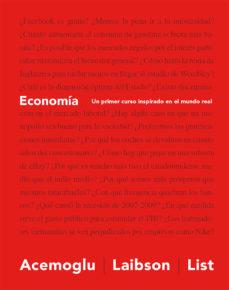 economia: un primer curso inspirado en el mundo real-daron acemoglu-david laibson-9788494488030
