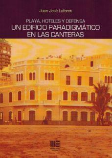 PLAYA, HOTELES Y DEFENSA: UN EDIFICIO PARADIGMATICO EN LAS CANARIAS - JUAN JOSE LAFORET | Triangledh.org