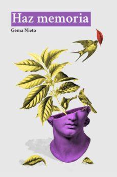 Libro descargable en formato gratuito en pdf. HAZ MEMORIA  de GEMA NIETO 9788494887130
