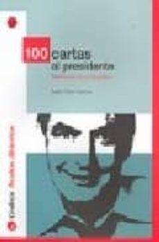 Titantitan.mx 100 Cartas Al Presidente: Reflexiones De Un Ciudadano Image