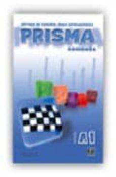 Google libros pdf descargador en línea PRISMA COMIENZA. PRISMA DEL ALUMNO (NIVEL A1) 9788495986030 de  in Spanish