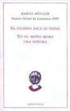 Trailab.it El Guarda Saca Su Peine; En El Moño Mora Una Señora (Premio Nobel De Literatura 2009) Image