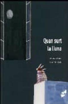 quan surt la lluna-elena odriozola-antonio ventura-9788496473430