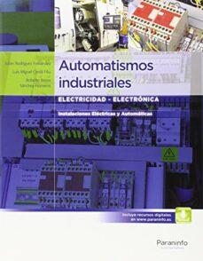 automatismos industriales: electricidad - electronica-julian rodriguez fernandez-luis miguel cerda filiu-roberto bezos sanchez-horneros-9788497324830