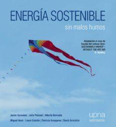 Descargar ENERGIA SOSTENIBLE: SIN MALOS HUMOS gratis pdf - leer online