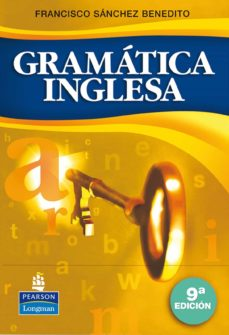 Descargar Ebook gratis para pc GRAMATICA INGLESA (9ªED.) de FRANCISCO SANCHEZ BENEDITO 9788498371130 ePub