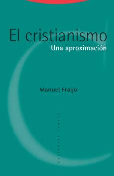 el cristianismo-manuel fraijó-9788498797930