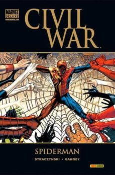 civil war: spiderman-joe michael stracyznski-ron garney-9788498855630