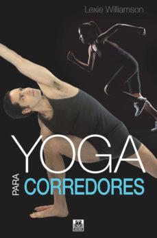 yoga para corredores-lexie williamson-9788499105130