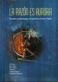 Bressoamisuradi.it La Razon Es Aurora: Estudio En Homenaje A La Profesora Aurora Egido Image