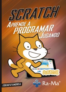 Descargar APRENDE A PROGRAMAR JUGANDO CON SCRATCH gratis pdf - leer online