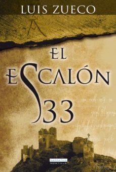 el escalón 33 (ebook)-luis zueco-9788499673530