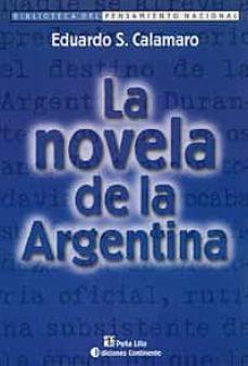 LA NOVELA DE LA ARGENTINA - EDUARDO S. CALAMARO | Triangledh.org