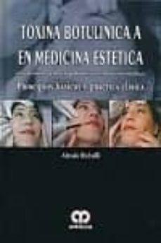 Ebook para descargas gratis TOXINA BUTOLINICA A EN MEDICINA ESTETICA CON TRATAMIENTO PARA LA HIPERHIDROSIS Y EN ODONTOESTOMATOLOGIA: PRINCIPIOS BASICOS Y PRACTICO CLINICA