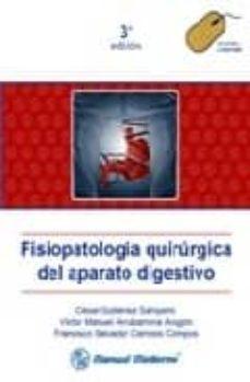 Emprende2020.es Fisiopatologia Quirurgica Del Aparato Digestivo (3ª Ed.) Image