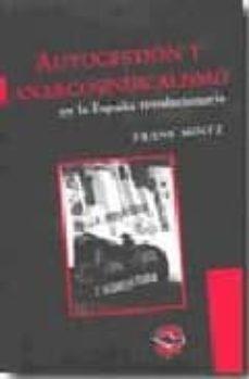 Lofficielhommes.es Autogestion Y Anarcosindicalismo En La España Revolucionaria Image