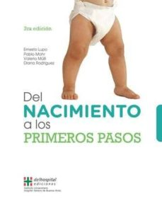 Ebook descargar libro de texto gratis DEL NACIMIENTO A LOS PRIMEROS PASOS (3ª ED.) de  9789871639830 en español