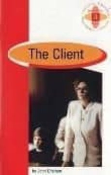 Descargar ebooks pdf THE CLIENT (1º BACHILLERATO) in Spanish de JOHN GRISHAM