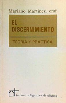 Iguanabus.es El Discernimiento. Teoría Y Práctica. Image
