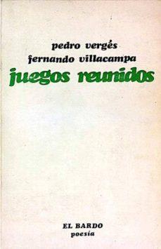 JUEGOS REUNIDOS - PEDRO VERGÉS/ FERNANDO VILLACAMPA | Adahalicante.org