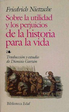 Lofficielhommes.es Sobre La Utilidad Y Los Perjuicios De La Historia Para La Vida Image