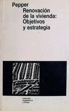 RENOVACIÓN DE LA VIVIENDA: OBJETIVOS Y ESTRATEGIA - SIMÓN PEPPER | Adahalicante.org