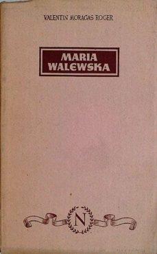 EVOCACIÓN DE MARÍA WALEWSKA - VALENTIN MORAGAS ROGER   Triangledh.org