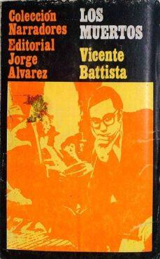 LOS MUERTOS - VICENTE BATTISTA | Adahalicante.org