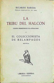 Bressoamisuradi.it La Tribu Del Halcón Y El Coleccionista De Relámpagos Image