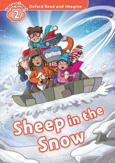 Descarga de jar de ebook móvil OXFORD READ AND IMAGINE 2. SHEEP IN THE SNOW (+ MP3)