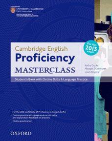 Descarga gratuita de libros electrónicos de texto. CAMBRIDGE ENGLISH: PROFICIENCY (CPE) MASTERCLASS STUDENT S BOOK W ITH ONLINE PRACTICE