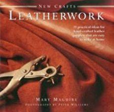 Lista de libros electrónicos descargables gratis NEW CRAFTS: LEATHERWORK de MARY MAGUIRE